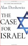 The Case for Israel 1st Edition