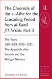 The Chronicle of Ibn Al-Athir for the Crusading Period from Al-Kamil Fi'ta'Rikh