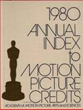 Annual Index to Motion Picture Credits, 1980 9780313209529