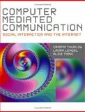 Computer Mediated Communication 9780761949534