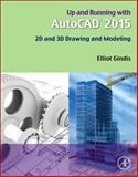 Up and Running with AutoCAD 2015 1st Edition