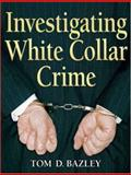 Investigating White Collar Crime 1st Edition