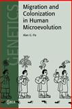 Migration and Colonization in Human Microevolution 9780521019545