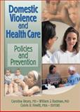 Domestic Violence and Health Care 9780789019547
