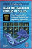 Large Deformation Processes of Solids 9781853129551