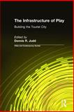 The Infrastructure of Play 9780765609557