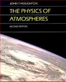 The Physics of Atmospheres 9780521339568