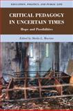 Critical Pedagogy in Uncertain Times 9780230339569