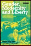 Gender, Modernity and Liberty 9781860649578