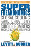 SuperFreakonomics 1st Edition