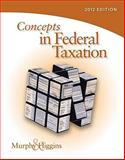 Concepts in Federal Taxation 2012 (with H&R BLOCK at Home? Tax Preparation Software CD-ROM and RIA Checkpoint 6-Month Printed Access Card) 19th Edition