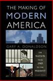 The Making of Modern America 2nd Edition