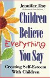 Children Believe Everything You Say 9781852309589