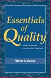 Essentials of Quality with Cases and Experiential Exercises 1st Edition
