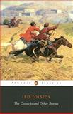 The Cossacks and Other Stories