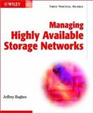 Managing Highly Available Storage Networks 9780764549595