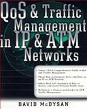 QoS and Traffic Management in IP and ATM Networks 9780071349598