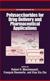 Polysaccharides for Drug Delivery and Pharmaceutical Applications 9780841239609