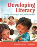 Developing Literacy 1st Edition
