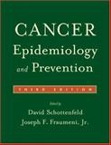 Cancer Epidemiology and Prevention 3rd Edition