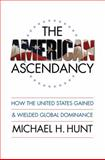The American Ascendancy 9780807859636