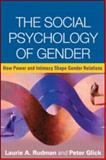 The Social Psychology of Gender 1st Edition