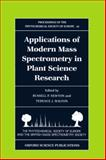 Applications of Modern Mass Spectrometry in Plant Science Research 9780198549659