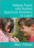 Helping Pupils with Autistic Spectrum Disorders to Learn 9781412919661