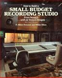 How to Build a Small Budget Recording Studio from Scratch-with 12 Tested Designs 9780830629664