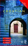 Colloquial Croatian 1st Edition