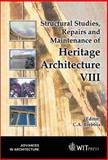 Structural Studies, Repairs and Maintenance of Heritage Architecture VIII 9781853129681