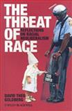 The Threat of Race 1st Edition