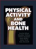 Physical Activity and Bone Health 9780880119689