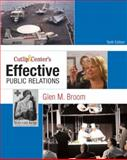 Cutlip and Center's Effective Public Relations 10th Edition