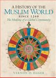 A History of the Muslim World since 1260 9780132269698