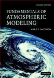 Fundamentals of Atmospheric Modeling 9780521839709