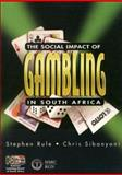 The Social Impact of Gambling in South Africa 9780796919717
