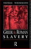 Greek and Roman Slavery 1st Edition