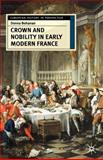 Crown and Nobility in Early Modern France 9780333609729