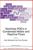 Nonlinear PDE's in Condensed Matter and Reactive Flows 9781402009730