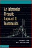 An Information Theoretic Approach to Econometrics 9780521689731