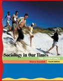 Sociology in Our Times 9780534609740