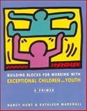 Building Blocks for Working with Exceptional Children and Youth 9780395939741