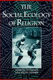The Social Ecology of Religion 9780195069747
