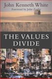 The Values Divide 9781889119755