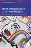 From Expressionism to Post-Modernism Styles and Movements 20TH Century 9780312229764