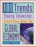 101 Trends Every Investor Should Know about the Global Economy 9780809229765