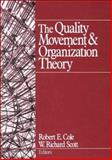 The Quality Movement and Organization Theory 9780761919766