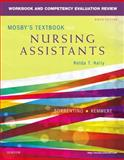 Workbook and Competency Evaluation Review for Mosby's Textbook for Nursing Assistants 9th Edition