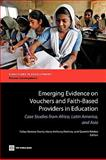 Emerging Evidence on Vouchers and Faith-Based Providers in Education 9780821379769